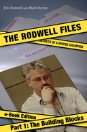 The Rodwell Files: Part 1 - Building Blocks