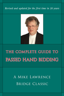 The Complete Guide to Passed Hand Bidding