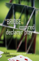 A Bridge to Inspired Declarer Play
