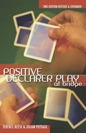 Positive Declarer Play at Bridge
