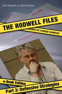 The Rodwell Files: Part 3 - Defensive Strategies