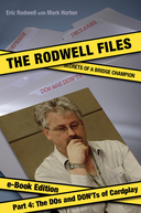 The Rodwell Files: Part 4 - The DOs and DON'Ts of Cardplay
