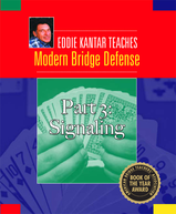 Eddie Kantar Teaches Modern Bridge Defense 3: Signaling