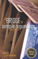 A Bridge to Simple Squeezes (Second Edition)