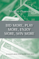 Bid More Play More