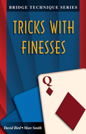 BT Q Tricks With Finesses