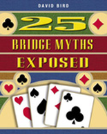 25 Bridge Myths Exposed